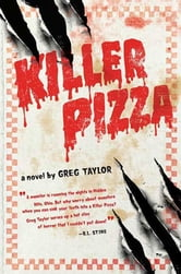 Killer Pizza ebook by Greg Taylor
