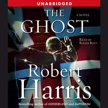 The Ghost - A Novel audiobook by Robert Harris