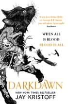 Darkdawn (The Nevernight Chronicle, Book 3) ebook by