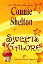 Sweets Galore ebook by Connie Shelton