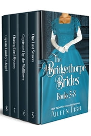 The Bridgethorpe Brides Books 5-8 ebook by Aileen Fish