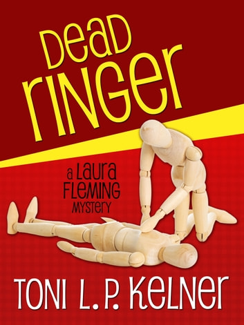 Dead Ringer ebook by Toni L. P. Kelner