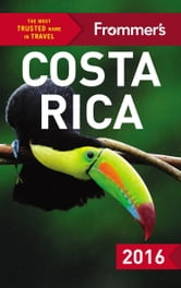 Frommer's Costa Rica 2016 ebook by Eliot Greenspan