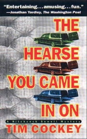 The Hearse You Came in On - A Hitchcock Sewell Mystery ebook by Tim Cockey
