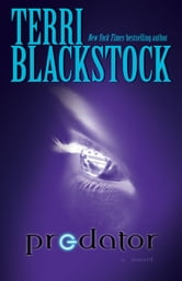 Predator - A Novel ebook by Terri Blackstock
