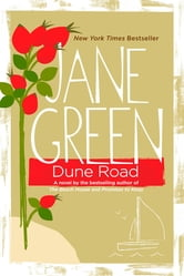 Dune Road - A Novel ebook by Jane Green