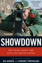 Showdown - Why China Wants War With the United States ebook by Jed L. Babbin, Edward Timperlake