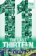 The Last Thirteen #3 - 11 ebook by James Phelan