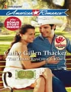 The Texas Rancher's Vow (Mills & Boon American Romance) (Legends of Laramie County, Book 2) ebook by Cathy Gillen Thacker