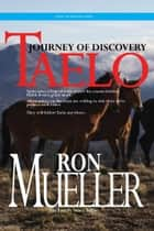 Taelo: Journey of Discovery ebook by Ronald Mueller