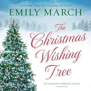 The Christmas Wishing Tree audiobook by Emily March