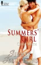 Summers' Girl ebook by Crissy Smith