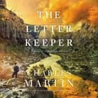 The Letter Keeper audiobook by Charles Martin