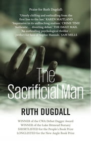 The Sacrificial Man ebook by Ruth Dugdall