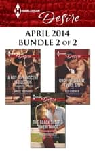 Harlequin Desire April 2014 - Bundle 2 of 2 - The Black Sheep's Inheritance\A Not-So-Innocent Seduction\Once Pregnant, Twice Shy ebook by Maureen Child, Janice Maynard, Red Garnier