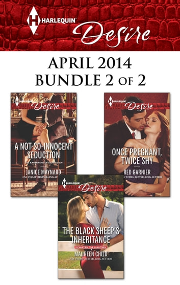 Harlequin Desire April 2014 - Bundle 2 of 2 - An Anthology ekitaplar by Maureen Child,Janice Maynard,Red Garnier