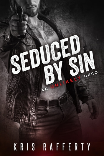 Seduced by Sin ebook by Kris Rafferty