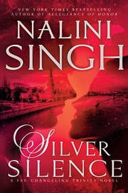 Silver Silence ebook by Nalini Singh