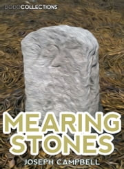 Mearing Stones ebook by Joseph Campbell