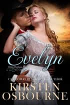 Evelyn - Orlan Orphans ebook by Kirsten Osbourne