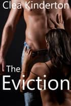 The Eviction ebook by Clea Kinderton