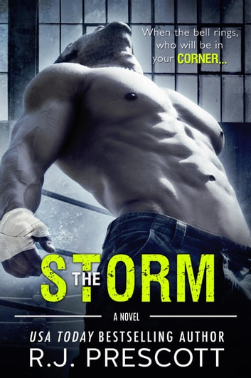The Storm ebook by R.J. Prescott