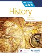 History for the IB MYP 4 & 5 ebook by Jo Thomas,Keely Rogers