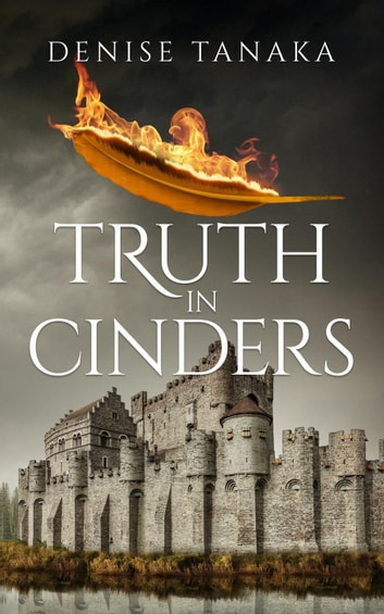 Truth in Cinders ebook by Denise B. Tanaka