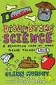 Disgusting Science: A Revolting Look at What Makes Things Gross - eKitap yazarı: Glenn Murphy