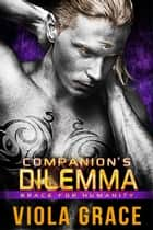 Companion's Dilemma eBook by Viola Grace