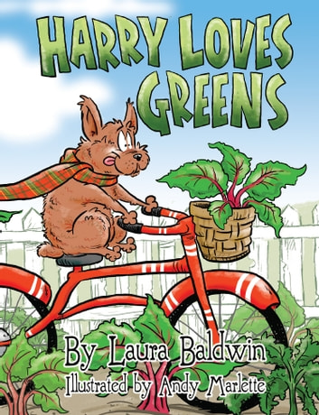 Harry Loves Greens ebook by Laura Baldwin