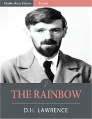 The Rainbow (Illustrated) ebook by D.H. Lawrence
