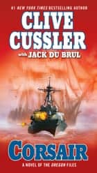 Corsair ebook by Clive Cussler, Jack Du Brul