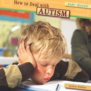 How to Deal with Autism ebook by Robbins, Lynette