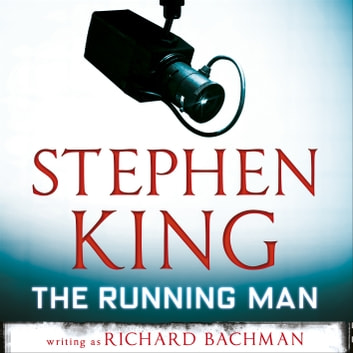 The Running Man audiobook by Stephen King,Richard Bachman
