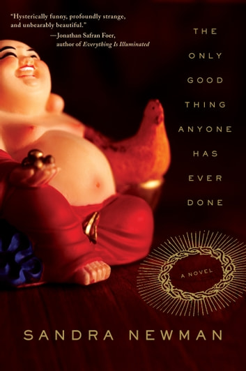The Only Good Thing Anyone Has Ever Done ebook by Sandra Newman