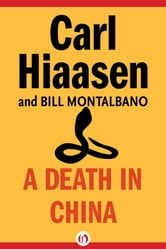 A Death in China ebook by Carl Hiaasen,Montalbano Bill