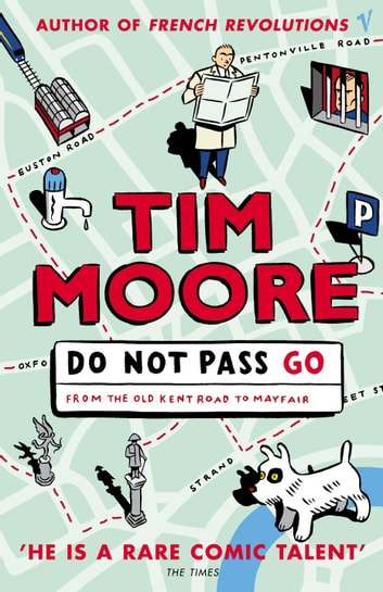 Do Not Pass Go eBook by Tim Moore