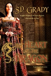 The Heart of the Dragon ebook by S.D. Grady