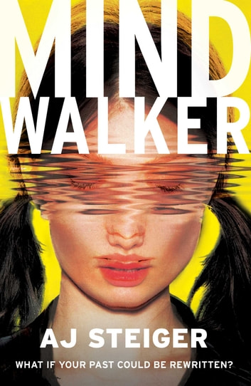 Mindwalker - (Mindwalker, Book 1) ebook by A. J. Steiger