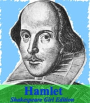 Hamlet ebook by William Shakespeare,Shakespeare Girl
