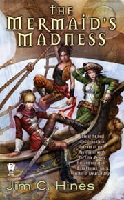 The Mermaid's Madness ebook by Jim C. Hines