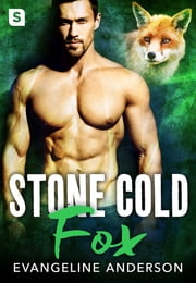 Stone Cold Fox ebook by Evangeline Anderson