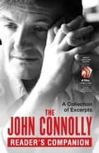 The John Connolly Reader's Companion ebook by John Connolly