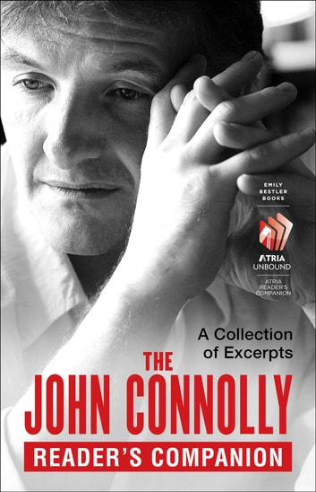 The John Connolly Reader's Companion - A Collection of Excerpts ebook by John Connolly