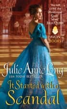 It Started with a Scandal - Pennyroyal Green Series ebook by Julie Long