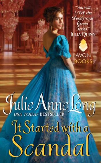 It Started with a Scandal - Pennyroyal Green Series ebook by Julie Anne Long