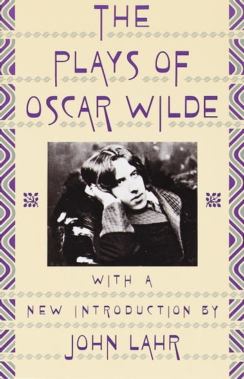 Plays of Oscar Wilde ebook by Oscar Wilde