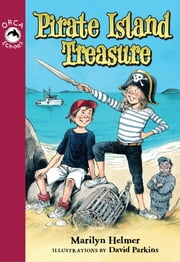 Pirate Island Treasure ebook by Marilyn Helmer,David Parkins