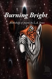 Burning Bright ebook by L.A. Jones